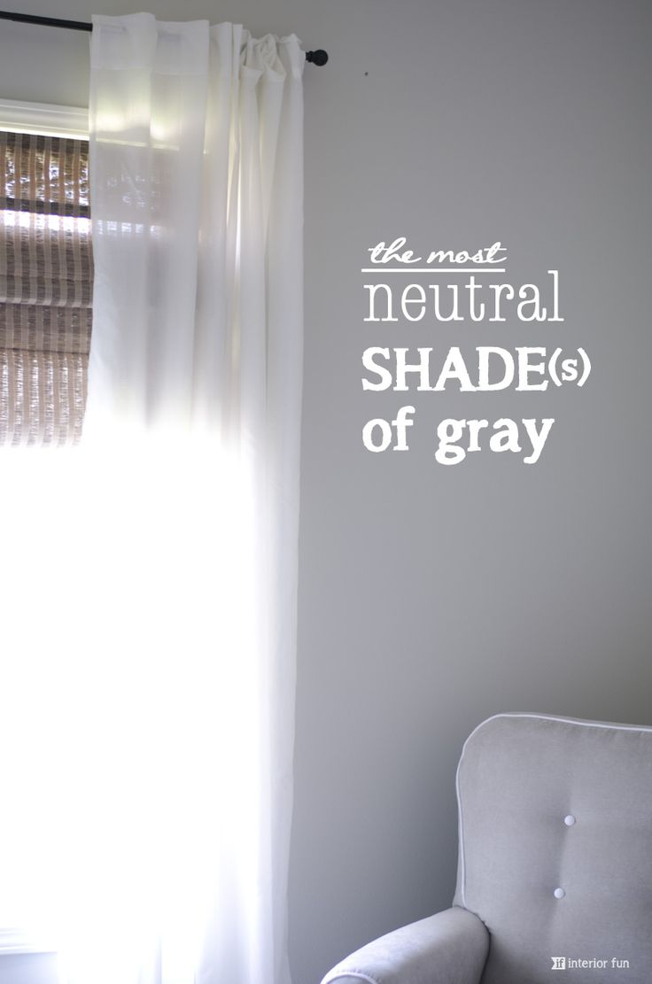 The most neutral shade's of gray