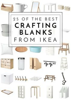 25 of the Best Crafting Blanks From IKEA -   24 diy furniture ikea ideas
