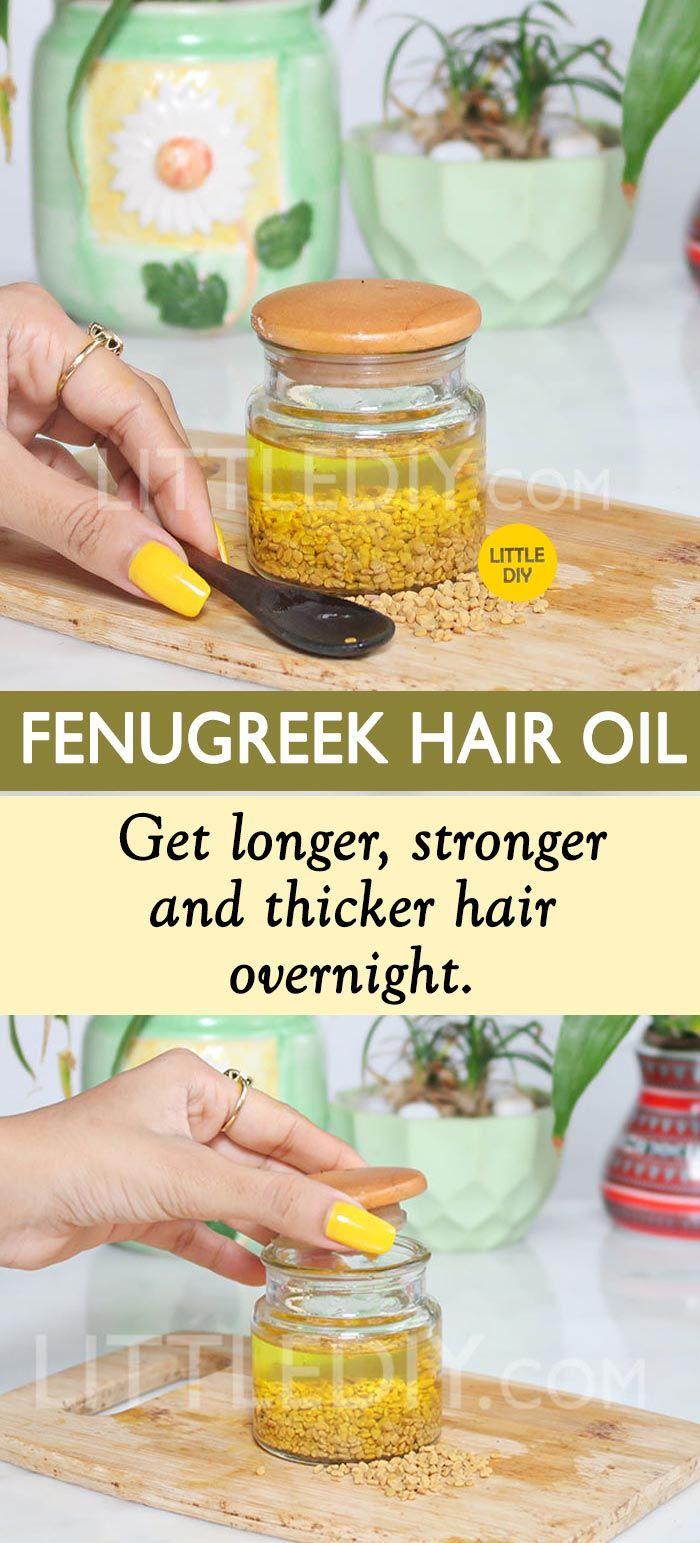FENUGREEK OIL FOR THICKER HAIR OVERNIGHT -   16 hair Natural homemade recipe ideas